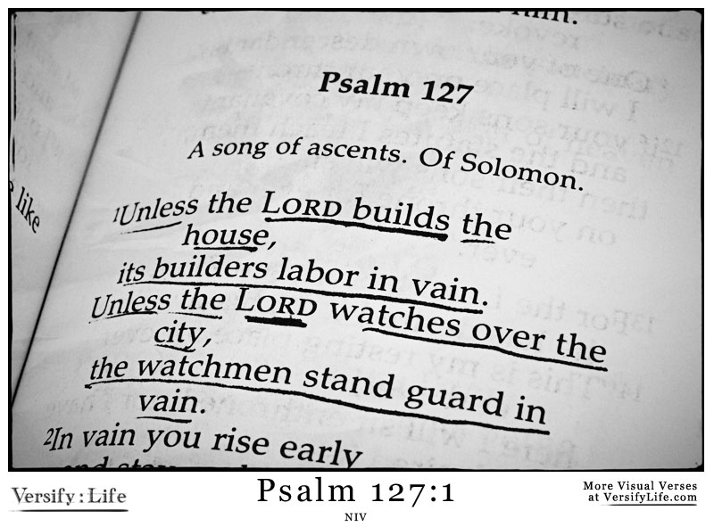 Psalm-127:1 - Unless the Lord Builds the House